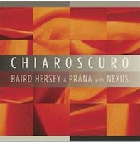 NEW CD – CHIAROSCURO with NEXUS and PRANA